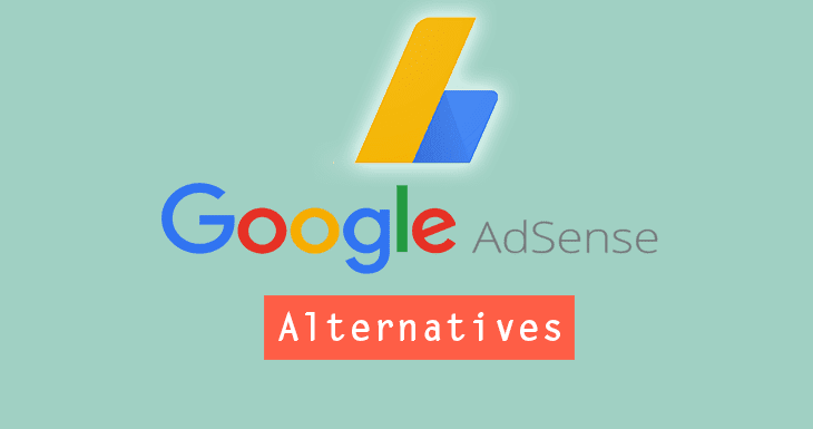 Best Google Adsense Alternatives To Increase Earnings Rs News