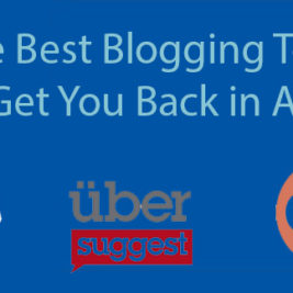3 Best Blogging Tools