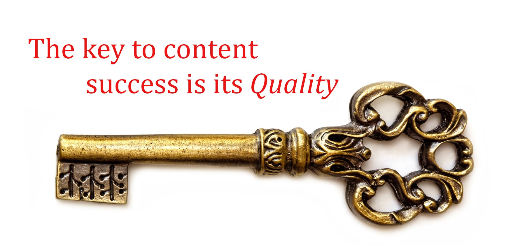 Quality is the Key