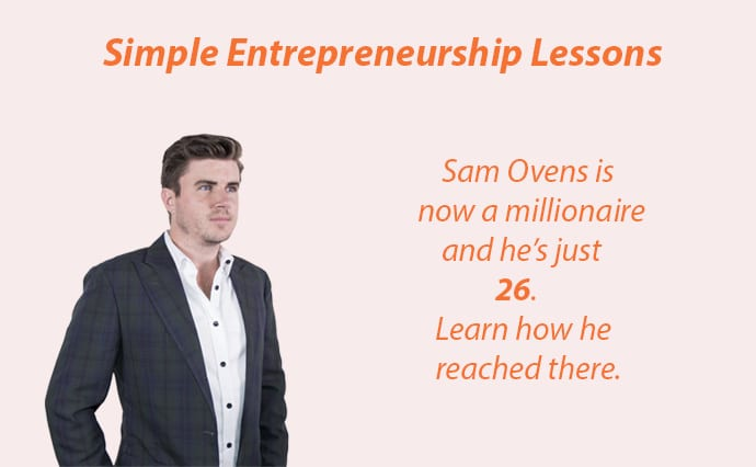 sam ovens simple entrepreneurship lessons