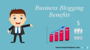 Business Blogging Benefits