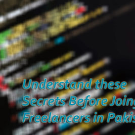 Secrets for Young Freelancers in Pakistan