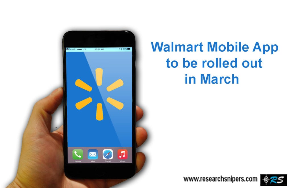 Walmart Mobile App to be rolled out in March
