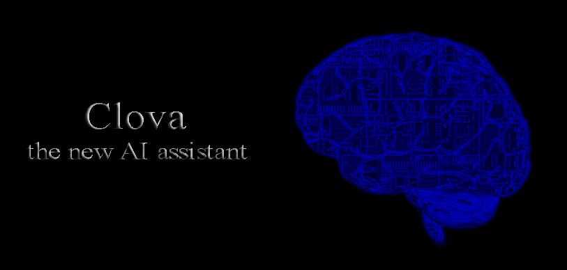 Artificial Intelligence-Based Assistant - CLOVA