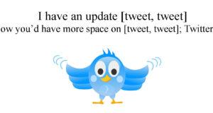 Twitter Update: more characters to tweet