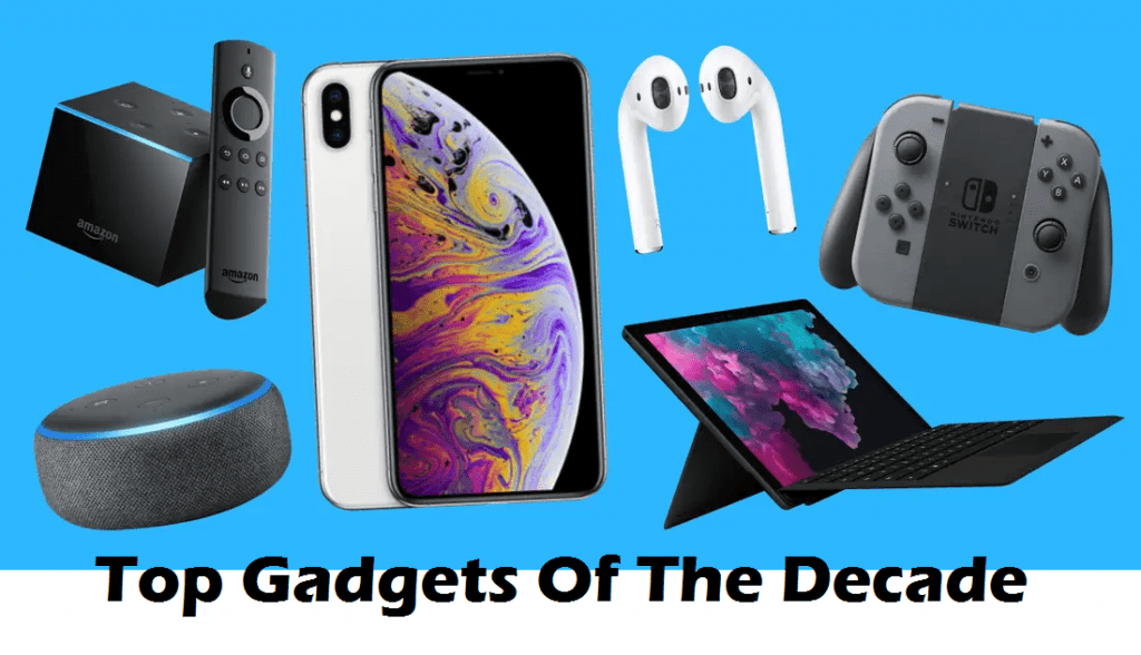 gadgets of the decade