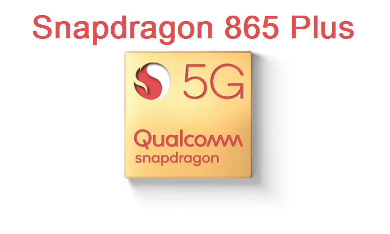 snapdragon 865 Plus